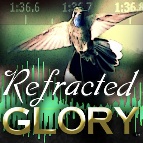 """Refracted Glory"" Official Sounds"