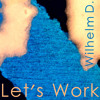 Let´s Work (Original Mix)