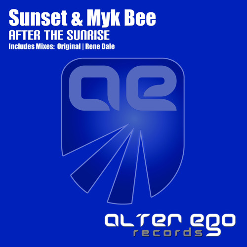 Sunset & MykBee - After The Sunrise (Rene Dale Remix) | Released on Alter Ego Records
