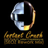 Daft Punk - Instant Crush Ft. Julian Casablancas (SEOZ Rework Mix)