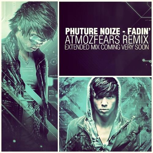 Phuture Noize - Fadin' (Atmozfears Remix)