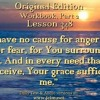 """ACIM LESSON 348 AUDIO  """"I have no cause for anger or for fear…"""" ♫ ♪ ♫"""