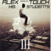 Alex Touch students III song 11 creepin death