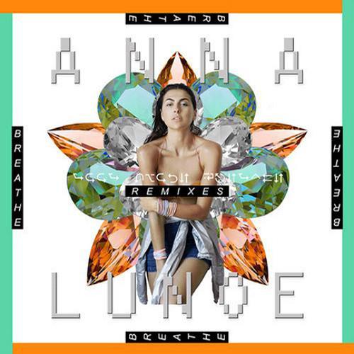 Anna Lunoe - Breathe (Danny T Remix)