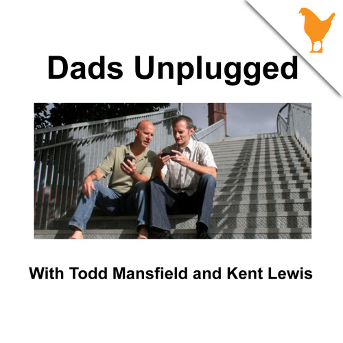 Dads Unplugged: 3 Lousy Tips for Dads that really help!