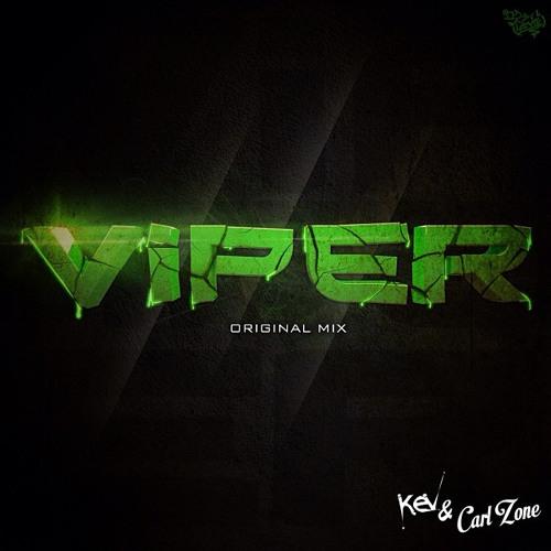 Kev & Carl Zone - Viper (Original Mix)