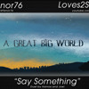 Say Something - Duet by Kainos and Joel
