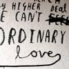 Ordinary Love (Paul Epworth Version)