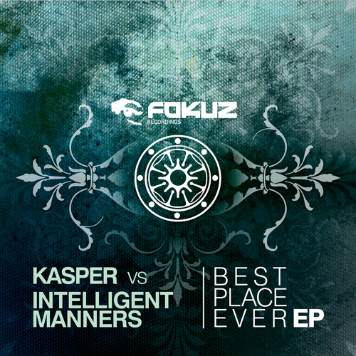 Best Place Ever EP - Fokuz Records - Out Now
