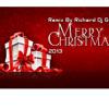 Merry christmas Remix Version By Richard Dj Gt
