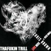 Love More - Chris Brown ft TrizzyMotHaFukin Trill