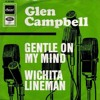 Gentle on my Mind (Glen Campbell 1967)