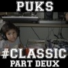 BackToBa$ics (#ClassicPartDeux Beat Tape available NOW at puks.bandcamp.com) mp3