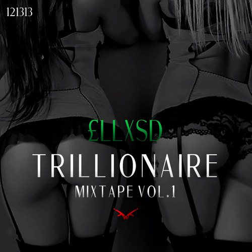 Trillionaire Mixtape Vol.1