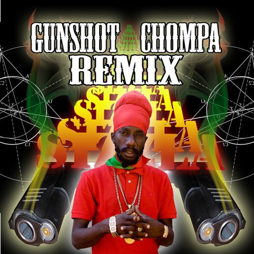 Sizzla - Gunshot - [Chompa remix]
