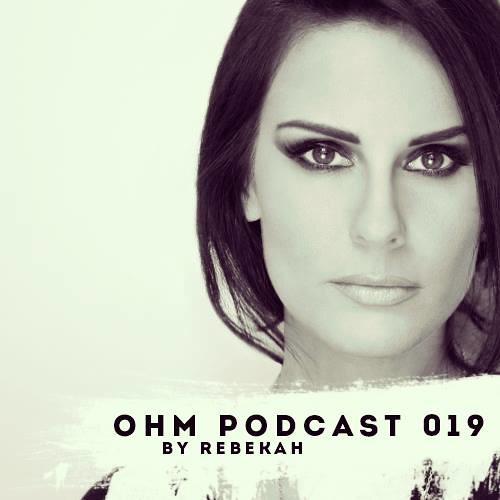 Ohm Podcast 19 - Rebekah