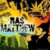 Ras Matthew - Ganja In My Brain