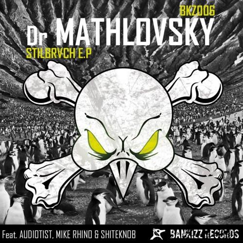 [BKZ006] - C - Dr Mathlovsky - Stilbrvch (Audiotist Remix)