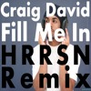 Craig David - Fill Me In (HRRSN Remix) [ FREE DOWNLOAD ]