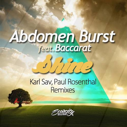 Abdomen Burst - Shine (Paul Rosenthal Remix) *Preview* [OUT NOW on Scarcity Records]