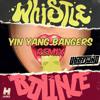 Download Whistle Bounce (Yin Yang Bangers Remix) Mp3