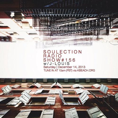 Soulection Radio Show #156 w/ J-Louis