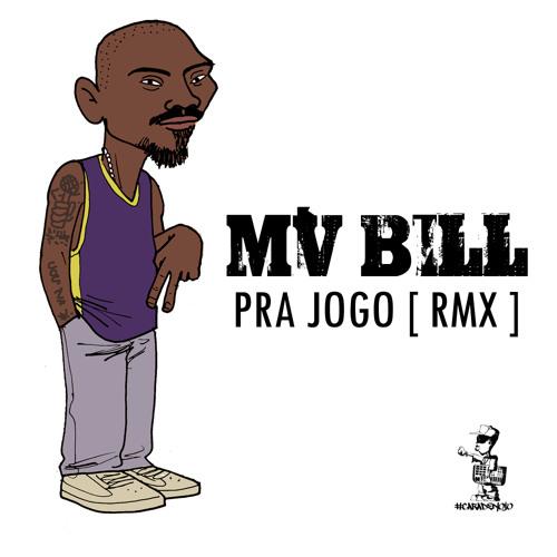 MV Bill - Pra Jogo [ remix prod. Leopac #CN ]