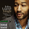 John Legend -Tonight (Best You Ever Had)(Ft. Ludacris) (Philip S Remix)