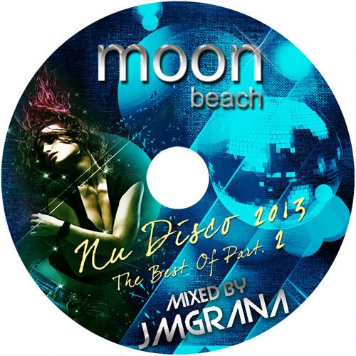 JM Grana Presents Nu Disco 2013 THE BEST OF (Part.2)