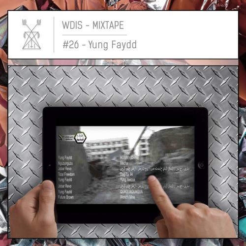 Yung Faydd X // WDIS † HUMA(n)CHINE