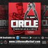 CIRCLE - Lil Ronny MothaF (Ft. MykFresh & Yung Nation)
