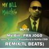 MV Bill - PRA JOGO Part. Projota. Rapadura e Kmila CDD - (REMIX - PROD. TL NO BEAT)