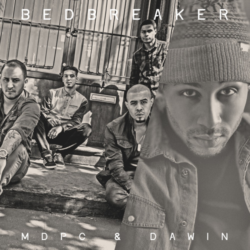 MDPC & Dawin - Bedbreaker (Drop That Thing Version)
