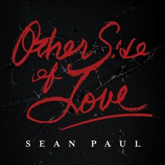 Sean Paul - Other Side Of Love Remix