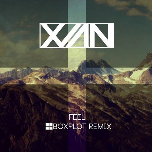 Xian - Feel (BoxPlot Remix) [FREE DL]