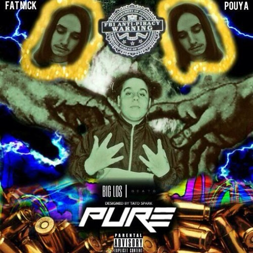 Fat Nick ft. Pouya - Pure (Prod.BigLos)