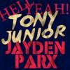 Tony Junior - Hell Yeah (Jayden Parx Remix) *FREE DOWNLOAD* CONTEST WINNER!