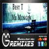 Best T - Me Mungon (Madielo Dirty Mix)