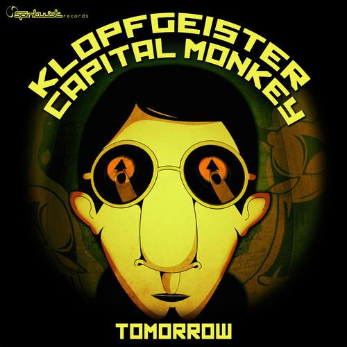 Capital Monkey & Klopfgeister - Tomorrow [OUT NOW!!!]
