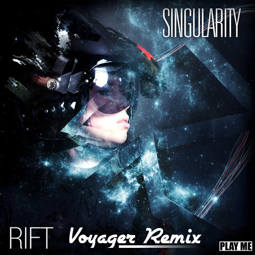 Singularity - Rift feat. Jenn Lucas (Voyager Remix) [OUT NOW]