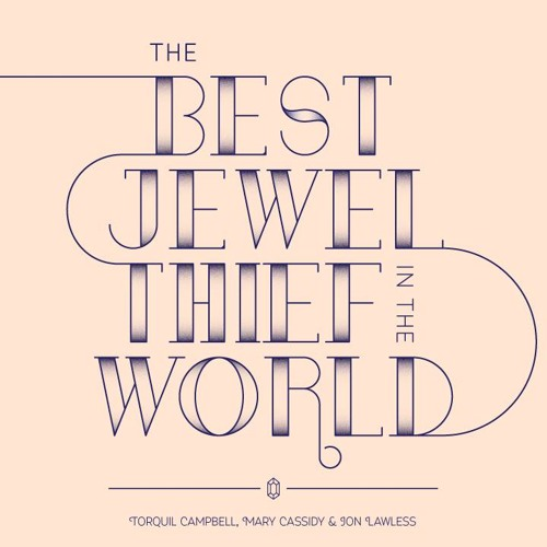 The Best Jewel Thief In The World (feat. Torquil Campbell)
