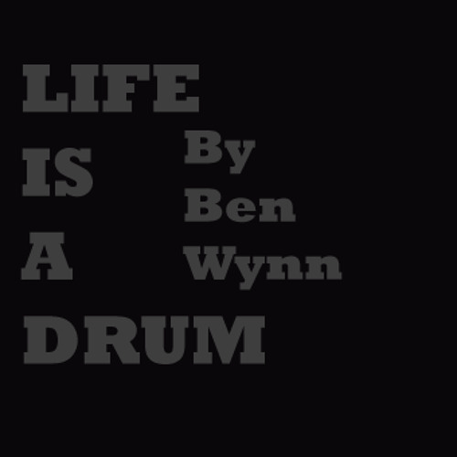 Life Is a Drum