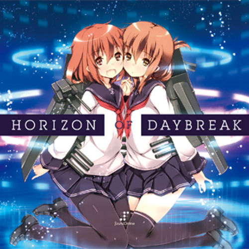 HORIZON OF DAYBREAK CrossFade