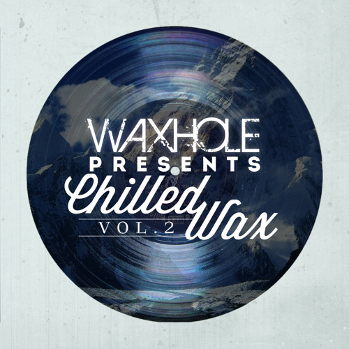 LAPLACE- Heal Me (Waxhole Chilled Wax Vol. 2 Compilation)