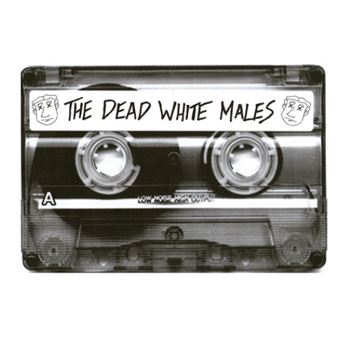 Life's Hard, The World's Fucked And People Are Wankers (The Dead White Demo Tape E.P)