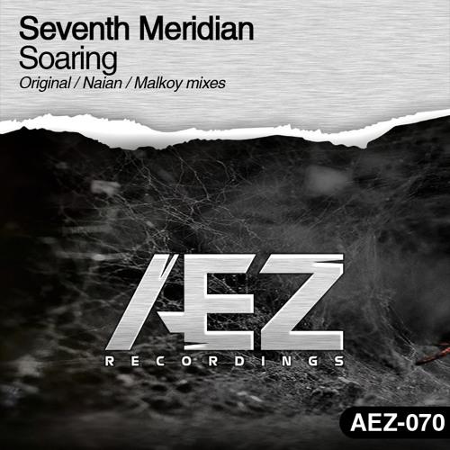 AEZ070 : Seventh Meridian - Soaring (Original Mix)
