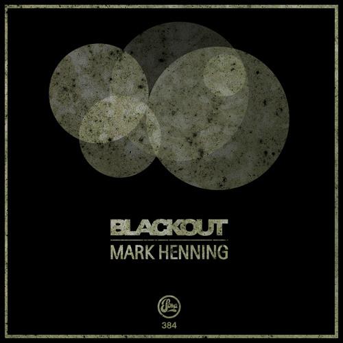 Mark Henning - Blackout (Soma 384)