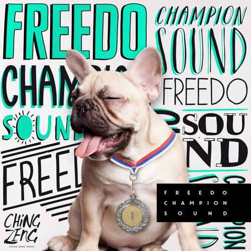 FREEDO - CHAMPION SOUND