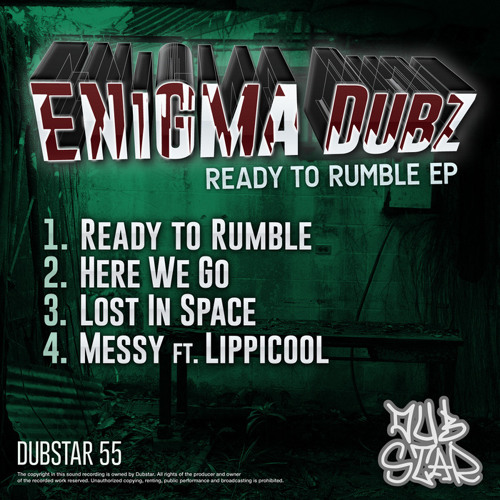 [OUT NOW] ENiGMA Dubz - Ready To Rumble E.P [Dubstar Records]