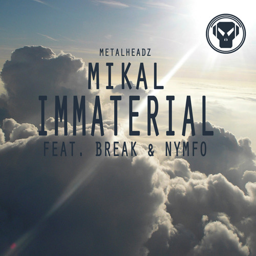 META013 - Mikal 'Immaterial' EP - OUT NOW!